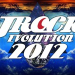 JROCK EVOLUTION 2012 / Kicking Off in Singapore TODAY!!