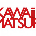 <KAWAii!!MATSURi> Time Table Announced.