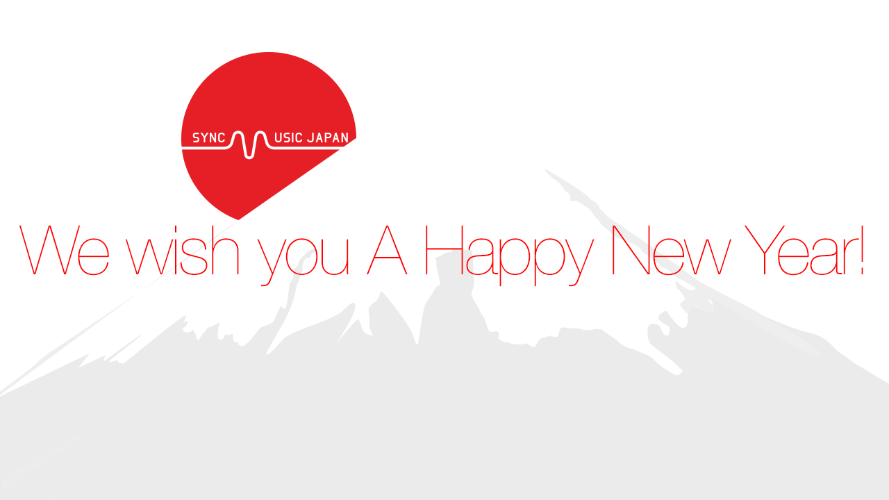 SYNC MUSIC JAPAN / We wish you A Happy New Year ! : SYNC MUSIC JAPAN