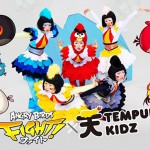 TEMPURA KIDZ collaborate with Angry Birds